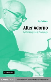 After Adorno ebook by DeNora, Tia