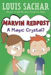 Marvin Redpost #8: A Magic Crystal? ebook by Louis Sachar,Adam Record