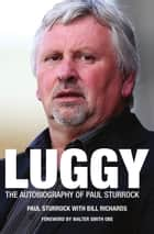 Luggy ebook by Paul Sturrock,Bill Richards