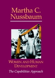 Women and Human Development - The Capabilities Approach ebook by Martha C. Nussbaum