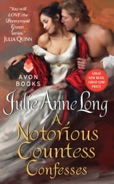 A Notorious Countess Confesses - Pennyroyal Green Series ebook by Julie Anne Long