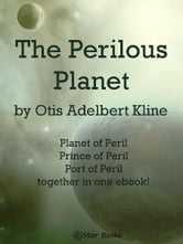 The Perilous Planet ebook by Otis Adelbert Kline