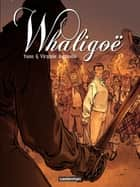 Whaligoë (Tome 2) ebook by Yann, Virginie Augustin