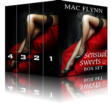 Sensual Sweets Box Set ebook by Mac Flynn