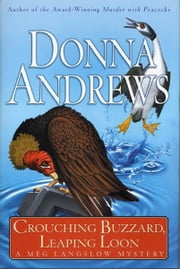 Crouching Buzzard, Leaping Loon ebook by Donna Andrews