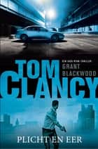 Tom Clancy Plicht en eer ebook by Grant Blackwood, Fanneke Cnossen