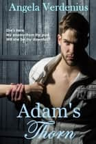 Adam's Thorn ebook by Angela Verdenius