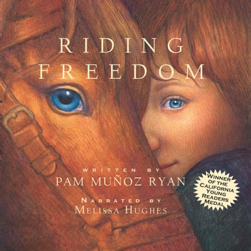Riding Freedom audiobook by Pam Muñoz Ryan,Pat Lessie