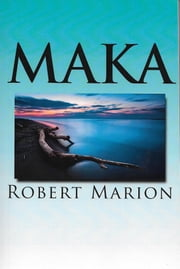 Maka ebook by Robert Marion