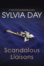 Scandalous Liaisons ebook by Sylvia Day
