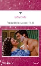 The Forbidden Bride-To-Be ebook by