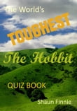 The World's Toughest The Hobbit Quiz Book