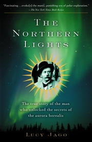 The Northern Lights ebook by Lucy Jago
