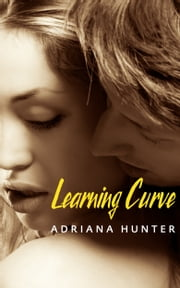 Learning Curve (BBW Romance) ebook by Adriana Hunter