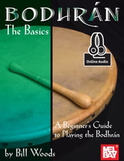 Bodhran The Basics ebook by Bill Woods