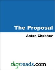 The Proposal ebook by Chekhov, Anton