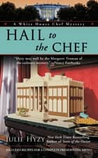 Hail to the Chef ebook by Julie Hyzy