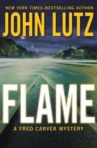 Flame ebook by John Lutz
