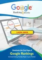 Google Ranking Secrets ebook by Laura Maya