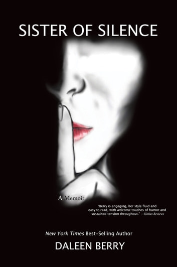 Sister of Silence: A Memoir (Appalachian Families Book 1) ebook by Daleen Berry