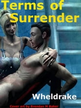 Terms of Surrender ebook by Wheldrake