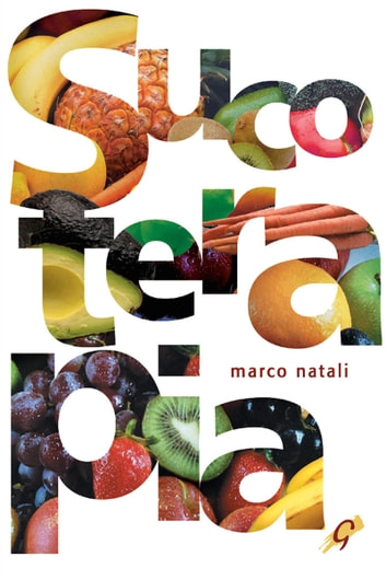 Sucoterapia ebook by Marco Natali