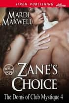 Zane's Choice ebook by Mardi Maxwell