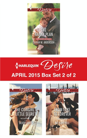 Harlequin Desire April 2015 - Box Set 2 of 2 - An Anthology 電子書 by Sarah M. Anderson,Silver James,Kat Cantrell