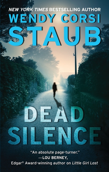 Dead Silence - A Foundlings Novel ebook by Wendy Corsi Staub