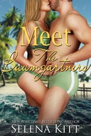 Meet the Baumgartners ebook by Selena Kitt