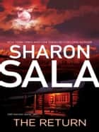 The Return ebook by Sharon Sala