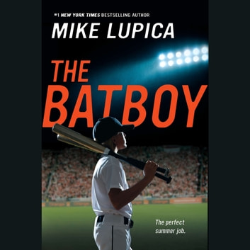 The Batboy audiobook by Mike Lupica