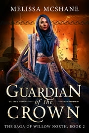 Guardian of the Crown ebook by Melissa McShane