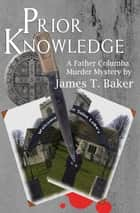 Prior Knowledge ebook by Dr James T. Baker