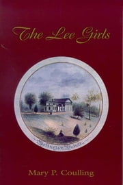 Lee Girls, The ebook by Mary Price Coulling