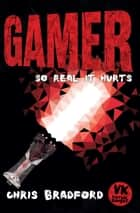 Gamer ebook by Chris Bradford, Anders Frang