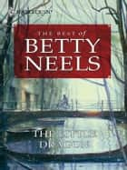 The Little Dragon ebook by Betty Neels
