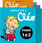Compilation 1 Cléo ebook by Sibylle Delacroix