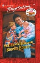 Boone's Bounty ebook by Vicki Lewis Thompson