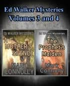 Ed Walker Mysteries Volumes 3 and 4 ebook by Mark Connolly