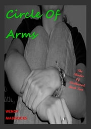 Circle of Arms (The Shades of Northwood 2) ebook by Wendy Maddocks