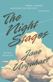 The Night Stages ebook by Jane Urquhart