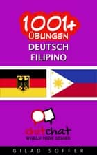 1001+ Übungen Deutsch - Filipino ebook by Gilad Soffer