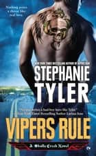 Vipers Rule - A Skulls Creek Novel ebook by Stephanie Tyler