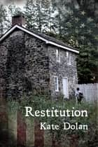 Restitution ebook by Kate Dolan