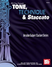 Tone, Stacatto and Technique ebook by Avrahm Galper