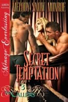 Secret Temptation ebook by Melody Snow Monroe