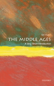 The Middle Ages: A Very Short Introduction ebook by Miri Rubin