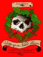 Schegge per un Natale Horror ebook by AA. VV.