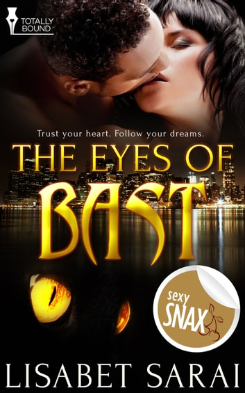 The Eyes of Bast ebook by Lisabet Sarai